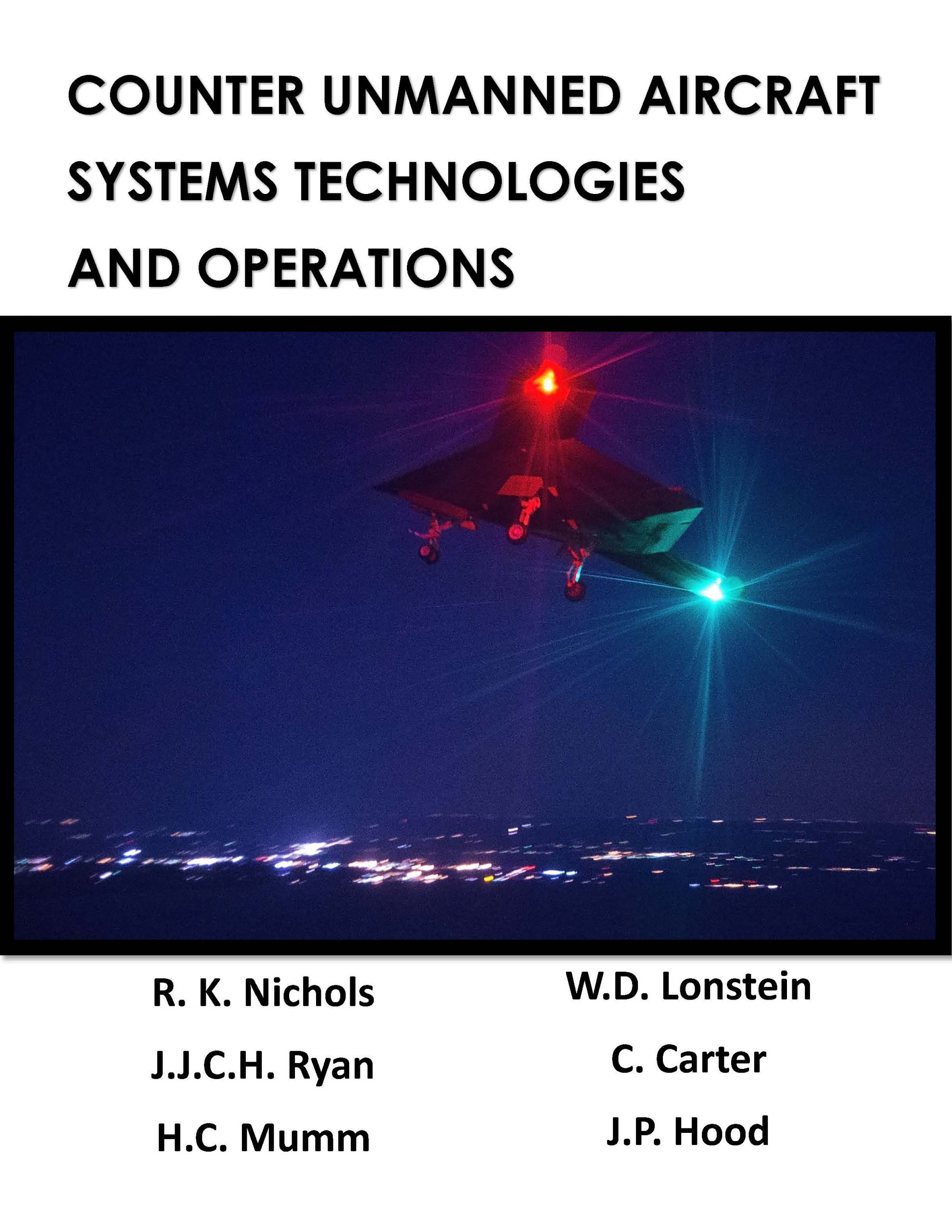 Cover image for Counter Unmanned Aircraft Systems Technologies and Operations