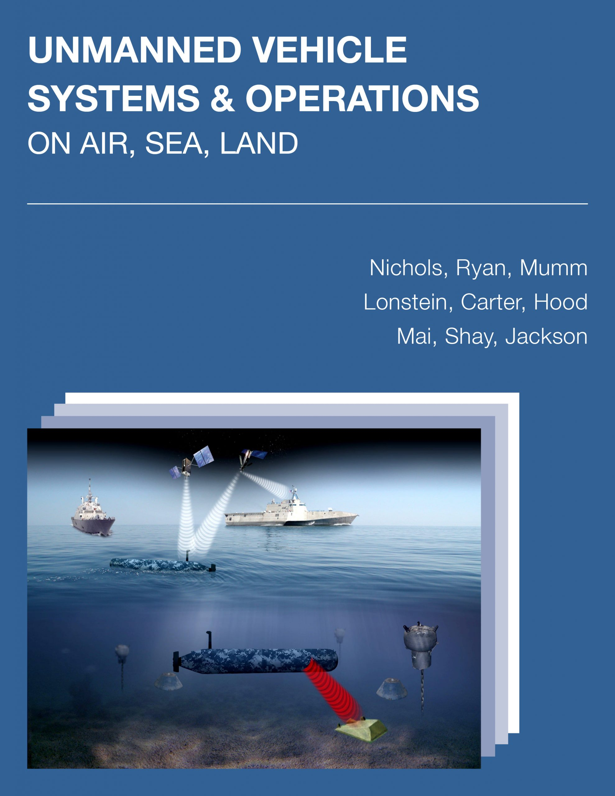Cover image for UNMANNED VEHICLE SYSTEMS & OPERATIONS ON AIR, SEA, LAND