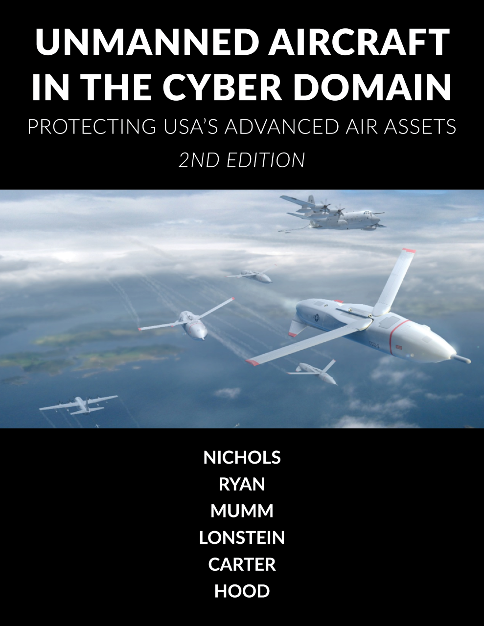 Cover image for Unmanned Aircraft Systems in the Cyber Domain